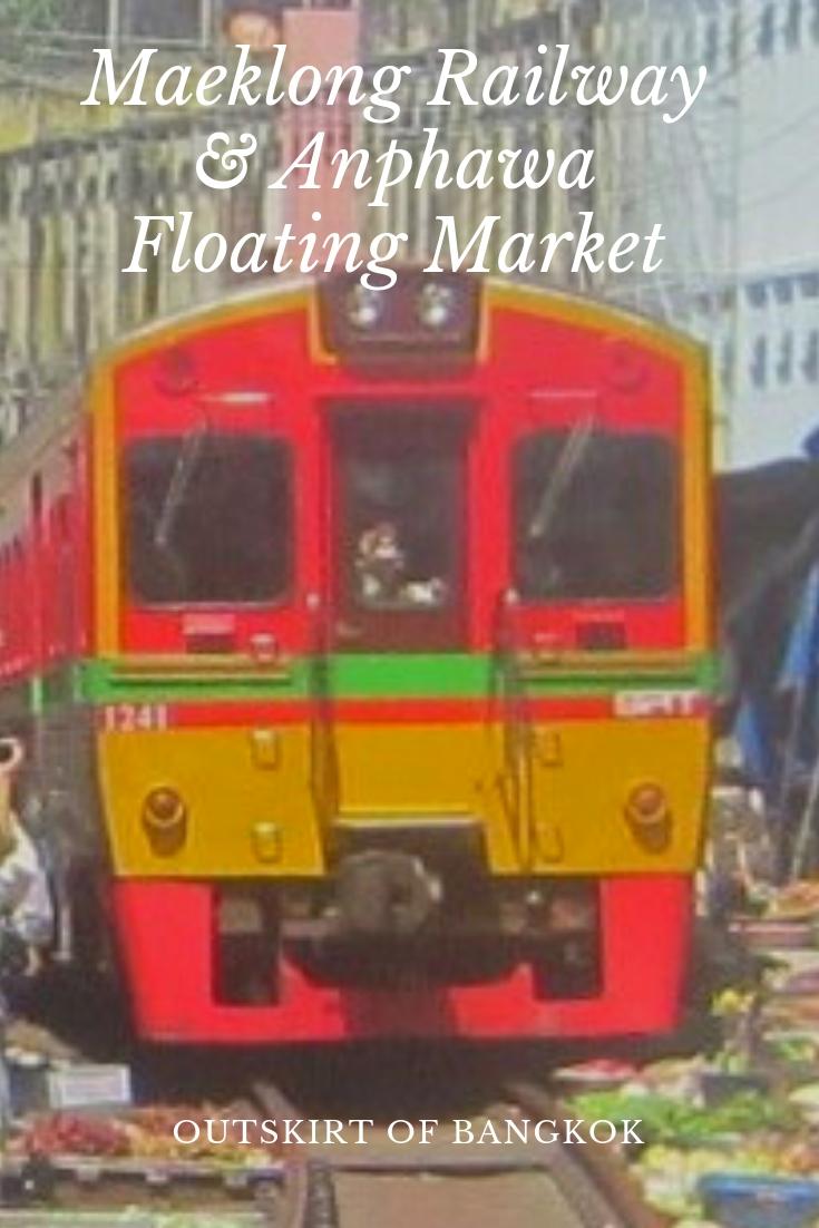 Maeklong Railway & Anphawa Floating Market