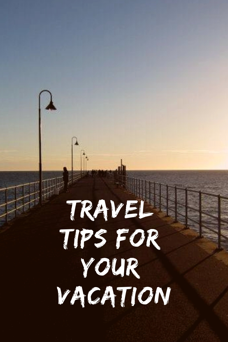 travel tips for your vacation (1)